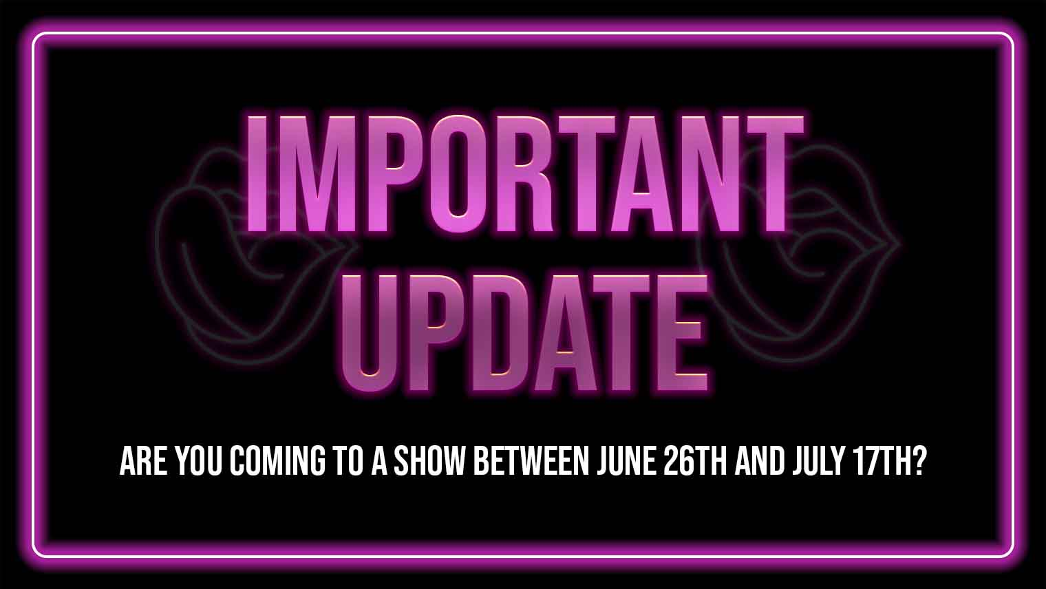 male strip show blog | Please read if you are coming to a show in the next four weeks!